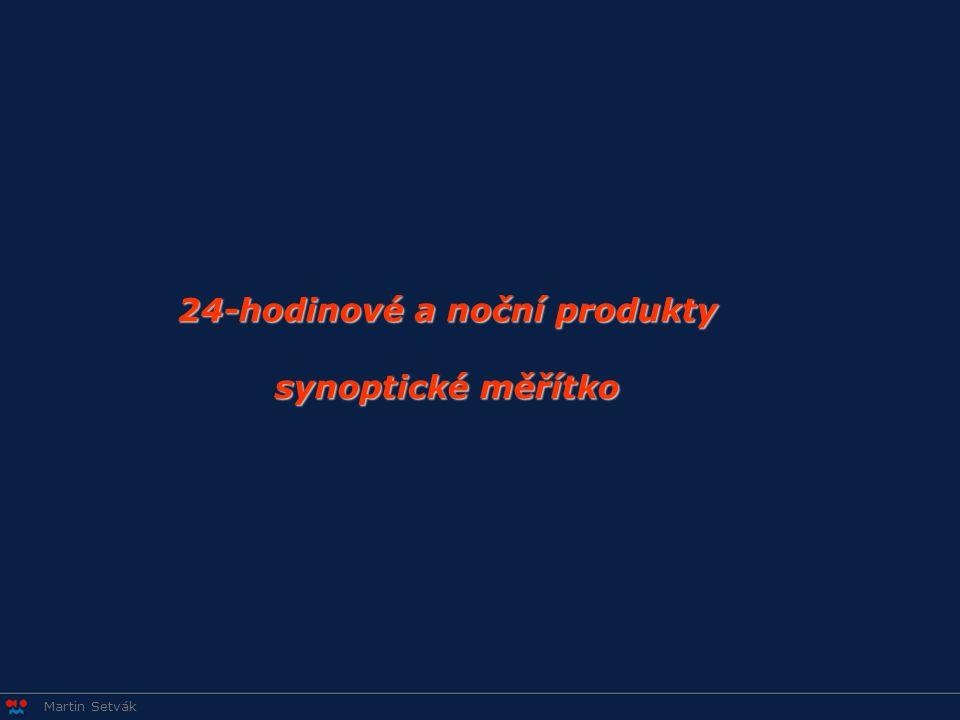 Martin Setvák 24-hodinové a noční produkty synoptické měřítko