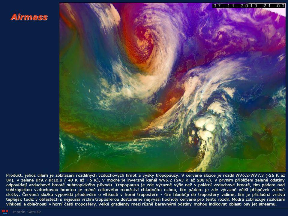 Martin Setvák Airmass Produkt, jehož cílem je zobrazení rozdílných vzduchových hmot a výšky tropopauzy. V červené složce je rozdíl WV6.2-WV7.3 (-25 K