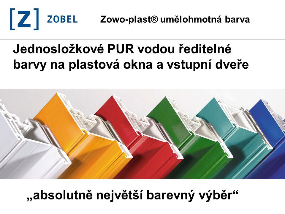 """1 Zowo-plast® umělohmotná barva Jednosložkové PUR vodou ředitelné barvy na plastová okna a vstupní dveře """"absolutně největší barevný výběr"""""""
