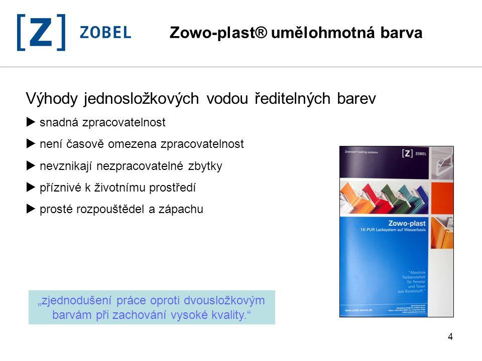 """5 Polyuretanová technologie zajišťuje  vynikající přilnavost  extrémní odolnost proti otěru  vysoká odolnost proti poškrábání  vynikající odolnost proti povětrnostním vlivům  výborná odolnost proti chemikáliím a čistícím prostředkům """"Zowo-plast ® splňuje požadavky všech zásadních zkoušek. Zowo-plast® umělohmotná barva"""