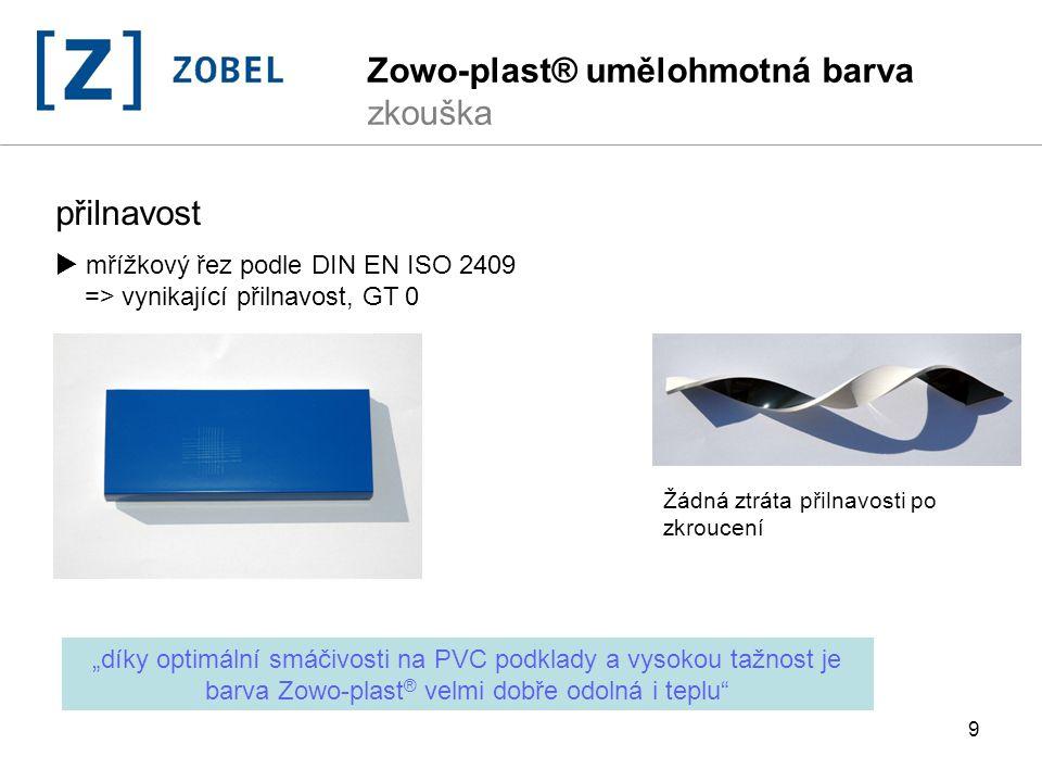 10 Zowo-plast ® nabízí perfektní vyzkoušenou kvalitu povrchu  lepší otěruvzdornost  jako lak na parkety =vysoce zátěžový test  extrémní odolnost proti poškrábání  proti poškrábání =vysoce zátěžový test  rychlé vytvrzení  90% vytvrzení do 1 dne, proti akrylátovému systému o 57% větší tuhová tvrdost-královská (DIN 53157)  rychlá tažnost-pružnost  146% do přetržení podle DIN EN 527-1  dlouhá životnost  bez bublinek, poškrábání, odlupování, snížení přilnavosti dle 2000h QUV lt.