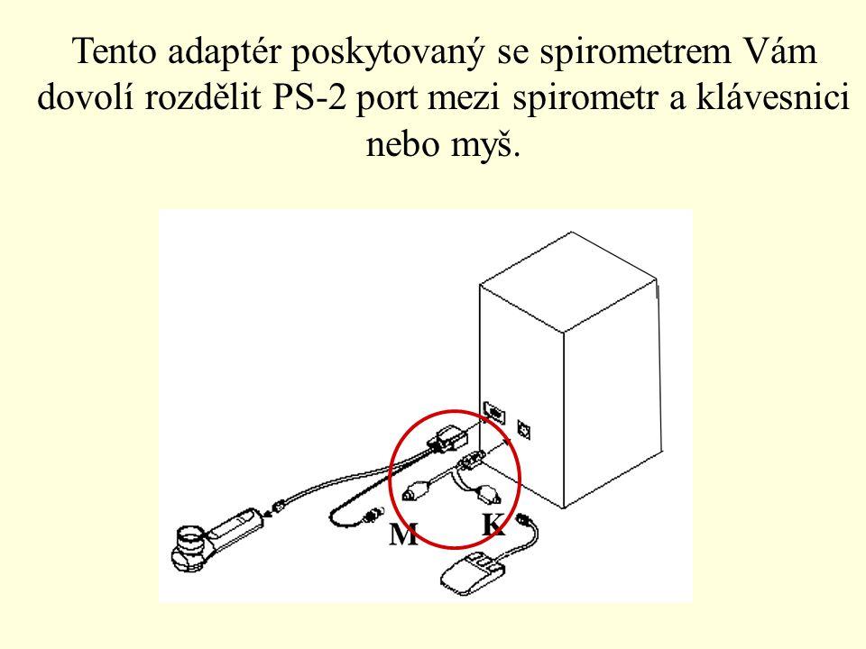 Tento adaptér poskytovaný se spirometrem Vám dovolí rozdělit PS-2 port mezi spirometr a klávesnici nebo myš.