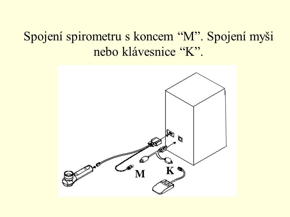 """Spojení spirometru s koncem """"M"""". Spojení myši nebo klávesnice """"K""""."""