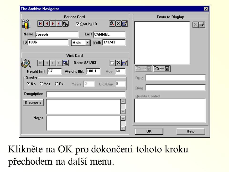 Klikněte na OK pro dokončení tohoto kroku přechodem na další menu.