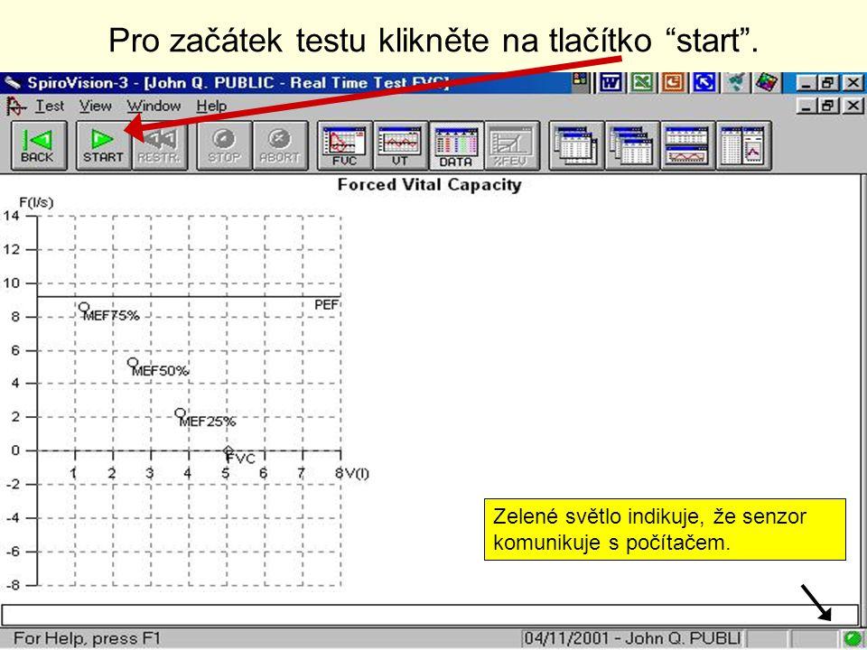 """Zelené světlo indikuje, že senzor komunikuje s počítačem. Pro začátek testu klikněte na tlačítko """"start""""."""