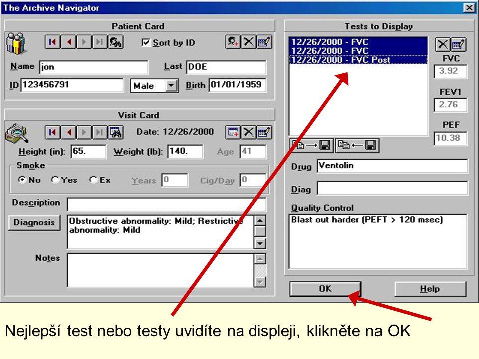 Nejlepší test nebo testy uvidíte na displeji, klikněte na OK