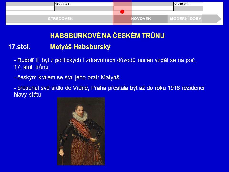 17.stol.HABSBURKOVÉ NA ČESKÉM TRŮNU - Rudolf II.