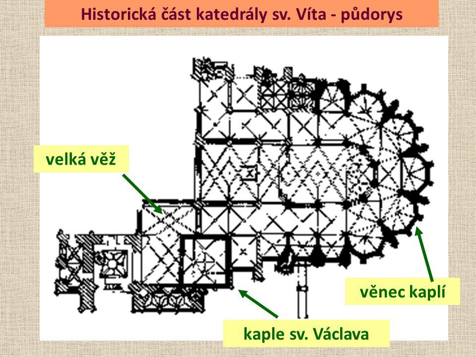 věnec kaplí kaple sv. Václava Historická část katedrály sv. Víta - půdorys velká věž