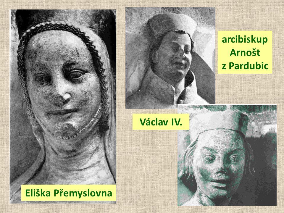 Eliška Přemyslovna arcibiskup Arnošt z Pardubic Václav IV.