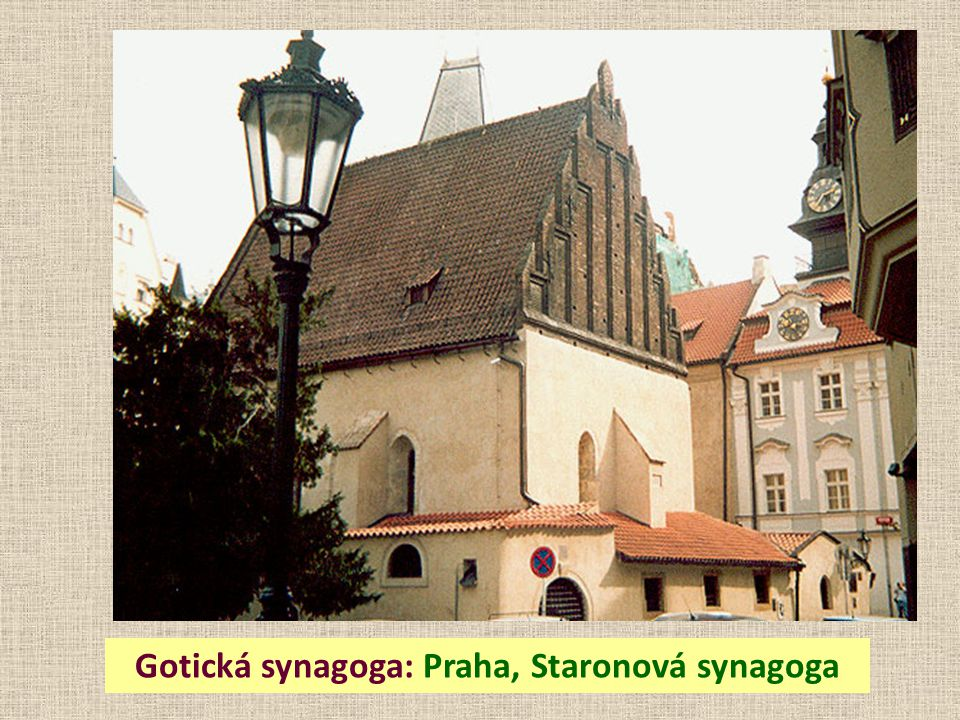 Gotická synagoga: Praha, Staronová synagoga