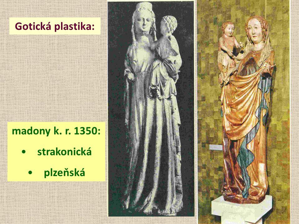 Gotická plastika: madony k. r. 1350: • strakonická • plzeňská