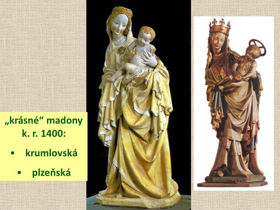 """krásné madony k. r. 1400: • krumlovská • plzeňská"