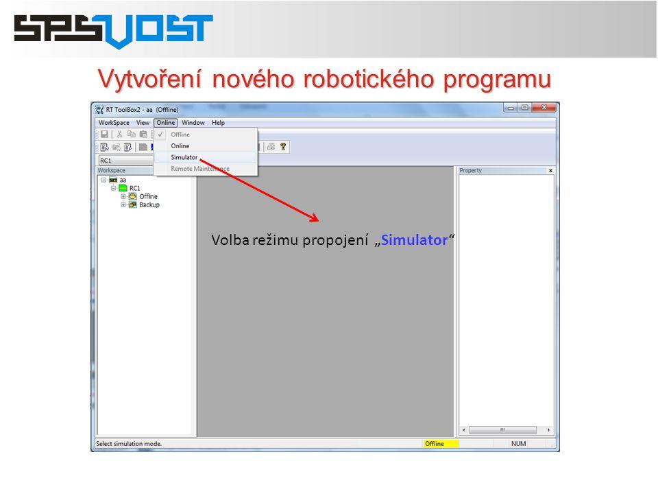 """Vytvoření nového robotického programu Volba režimu propojení """"Simulator"""""""