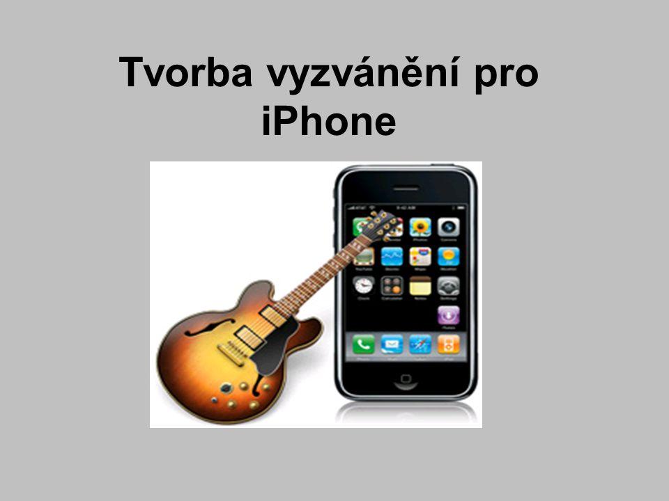 Tvorba vyzvánění pro iPhone