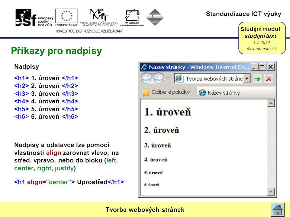 Standardizace ICT výuky Studijní modul studijní text Nadpisy 1.