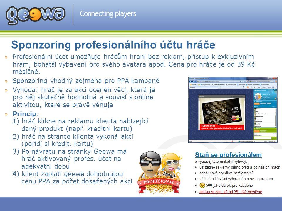 Sponzoring profesionálního účtu hráče »Profesionální účet umožňuje hráčům hraní bez reklam, přístup k exkluzivním hrám, bohatší vybavení pro svého ava
