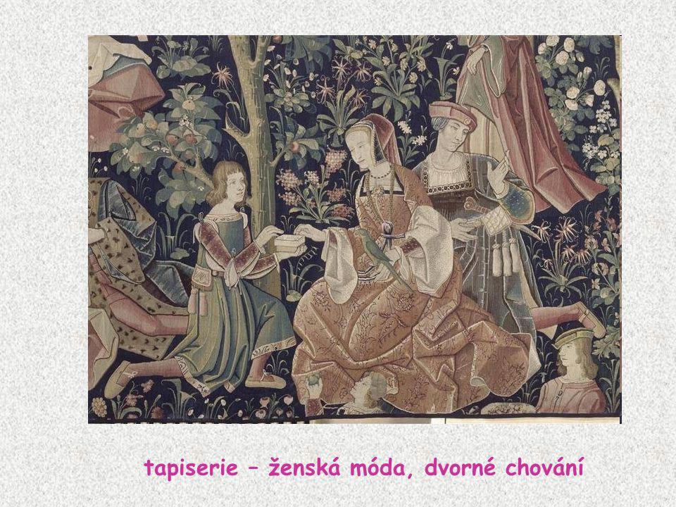 tapiserie – ženská móda, dvorné chování