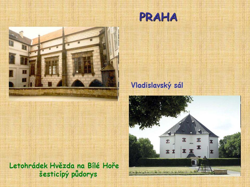 PRAHA Vladislavský sál Letohrádek Hvězda na Bílé Hoře šesticípý půdorys šesticípý půdorys