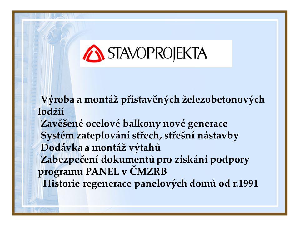 Výroba a montáž přistavěných železobetonových lodžií Zavěšené ocelové balkony nové generace Systém zateplování střech, střešní nástavby Dodávka a mont