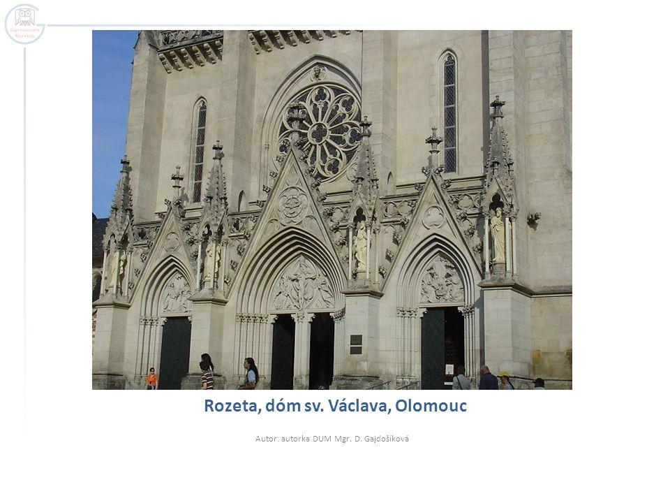 Rozeta, dóm sv. Václava, Olomouc Autor: autorka DUM Mgr. D. Gajdošíková