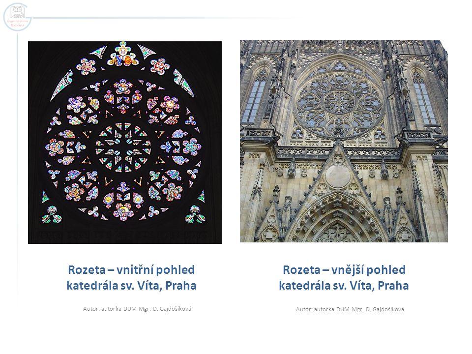 Rozeta – vnitřní pohled katedrála sv.Víta, Praha Autor: autorka DUM Mgr.