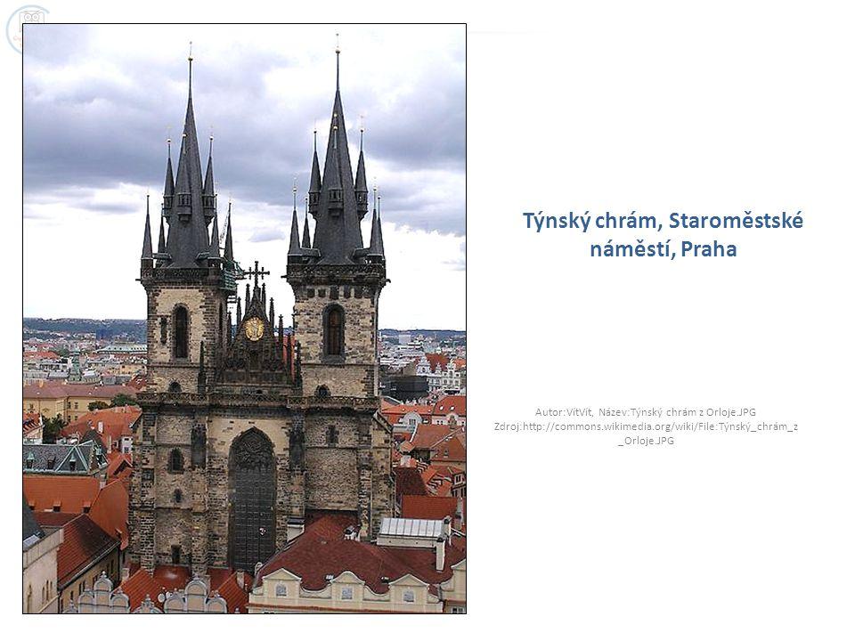 Týnský chrám, Staroměstské náměstí, Praha Autor:VítVít, Název:Týnský chrám z Orloje.JPG Zdroj:http://commons.wikimedia.org/wiki/File:Týnský_chrám_z _Orloje.JPG