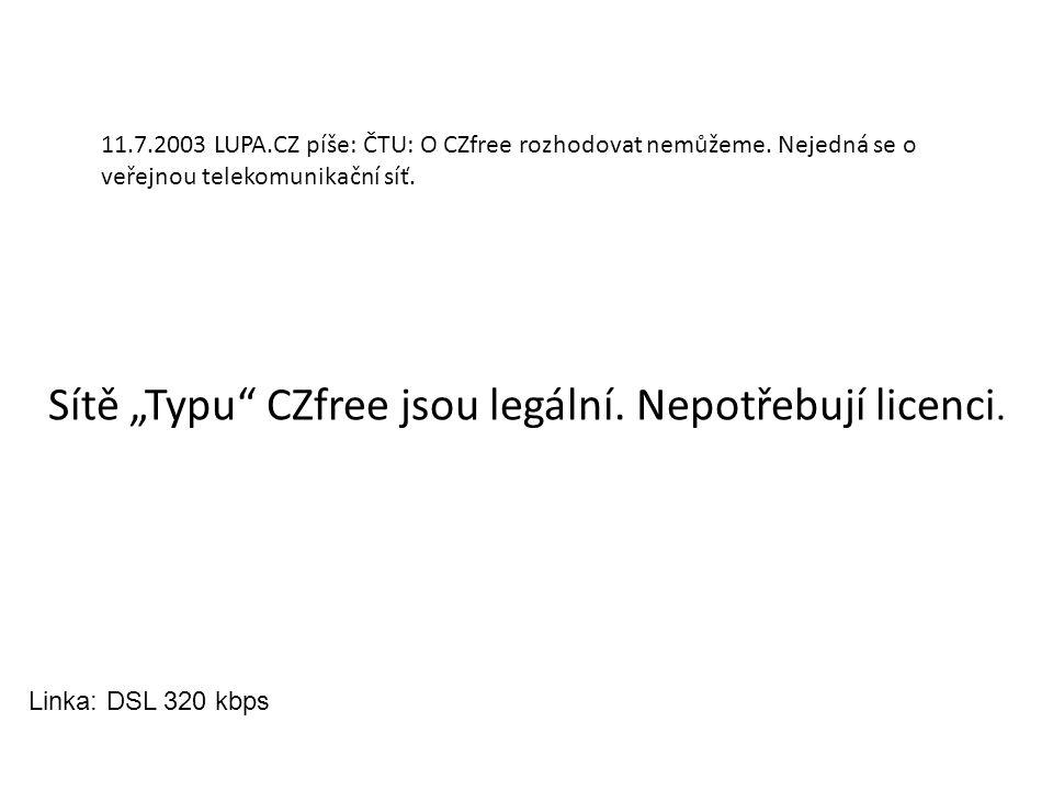 """11.7.2003 LUPA.CZ píše: ČTU: O CZfree rozhodovat nemůžeme. Nejedná se o veřejnou telekomunikační síť. Sítě """"Typu"""" CZfree jsou legální. Nepotřebují lic"""