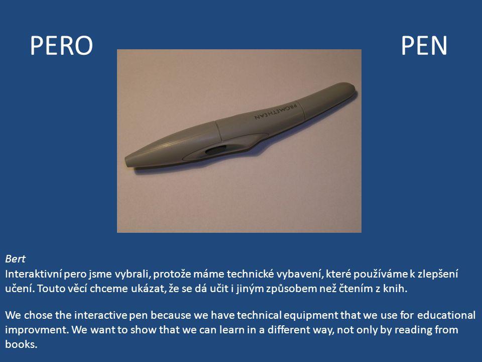 PERO PEN Bert Interaktivní pero jsme vybrali, protože máme technické vybavení, které používáme k zlepšení učení.