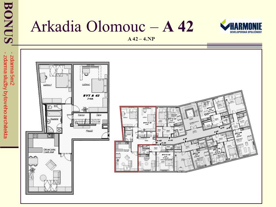 Arkadia Olomouc – A 42 A 42 – 4.NP BONUS - zdarma 5m2 - zdarma služby bytového architekta