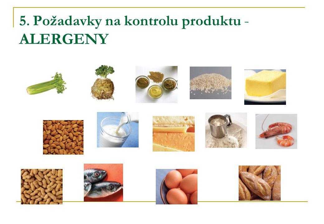 5. Požadavky na kontrolu produktu - ALERGENY