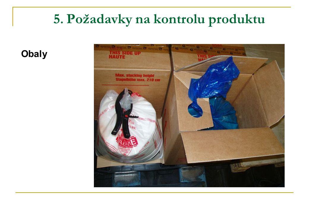 5. Požadavky na kontrolu produktu Obaly