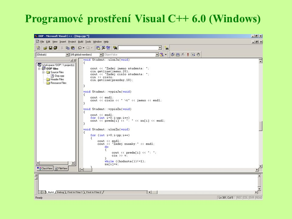 Programové prostření Visual C++ 6.0 (Windows)