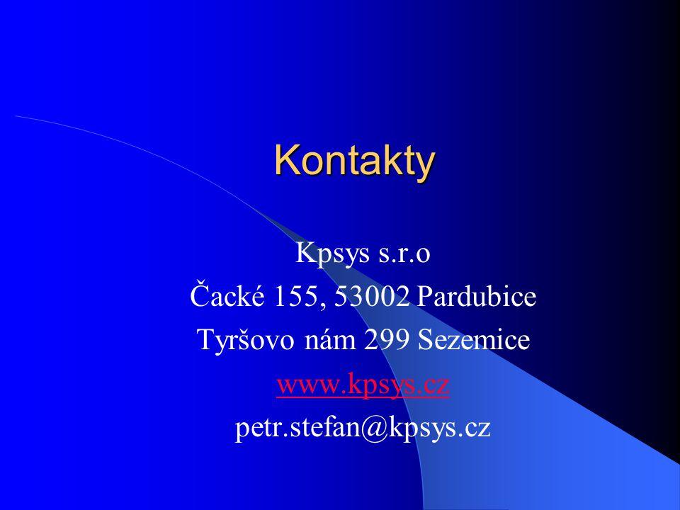 Kontakty Kpsys s.r.o Čacké 155, 53002 Pardubice Tyršovo nám 299 Sezemice www.kpsys.cz petr.stefan@kpsys.cz