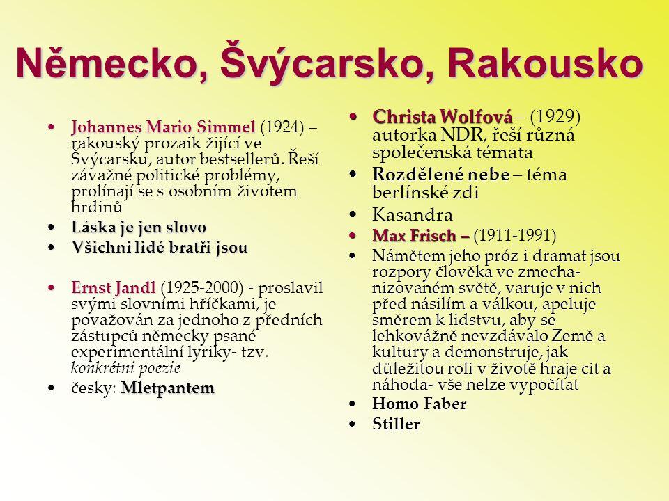 Německo, Švýcarsko, Rakousko •Johannes Mario Simmel •Johannes Mario Simmel (1924) – rakouský prozaik žijící ve Švýcarsku, autor bestsellerů. Řeší záva