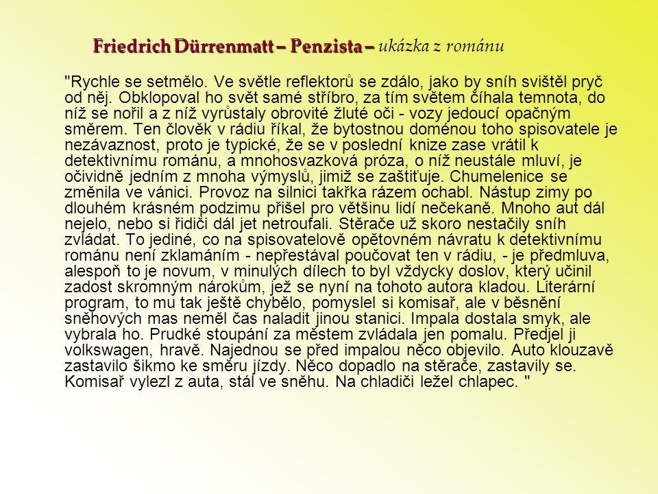 Friedrich Dürrenmatt – Penzista – Friedrich Dürrenmatt – Penzista – ukázka z románu