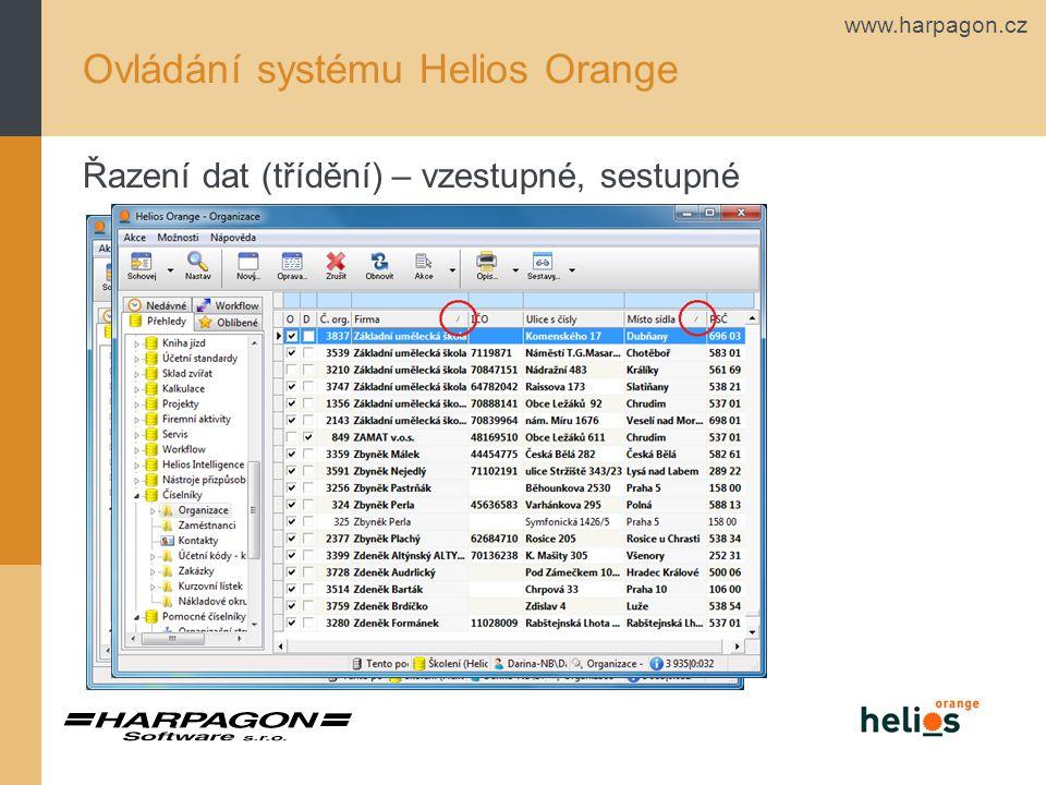 www.harpagon.cz Ovládání systému Helios Orange Řazení dat (třídění) – vzestupné, sestupné