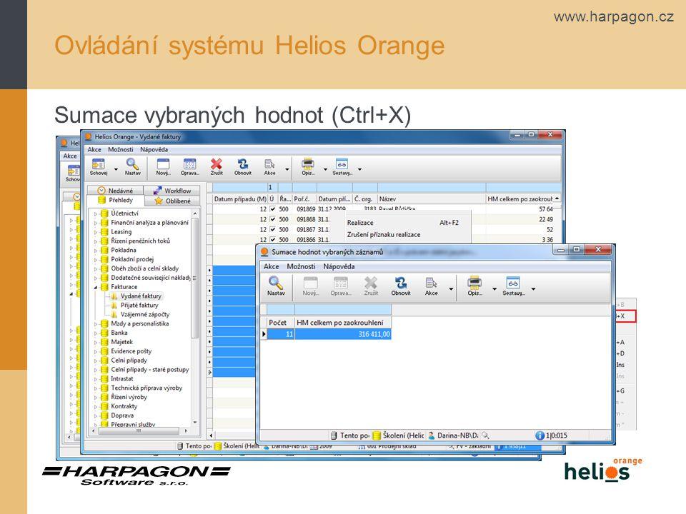 www.harpagon.cz Ovládání systému Helios Orange Sumace vybraných hodnot (Ctrl+X)