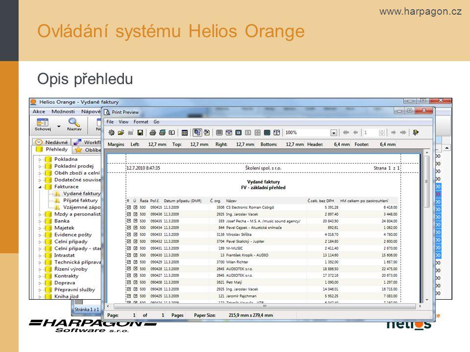 www.harpagon.cz Ovládání systému Helios Orange Opis přehledu