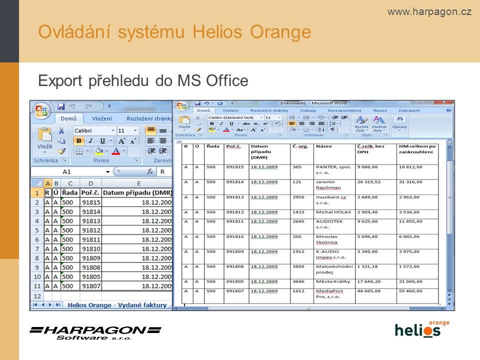 www.harpagon.cz Ovládání systému Helios Orange Export přehledu do MS Office
