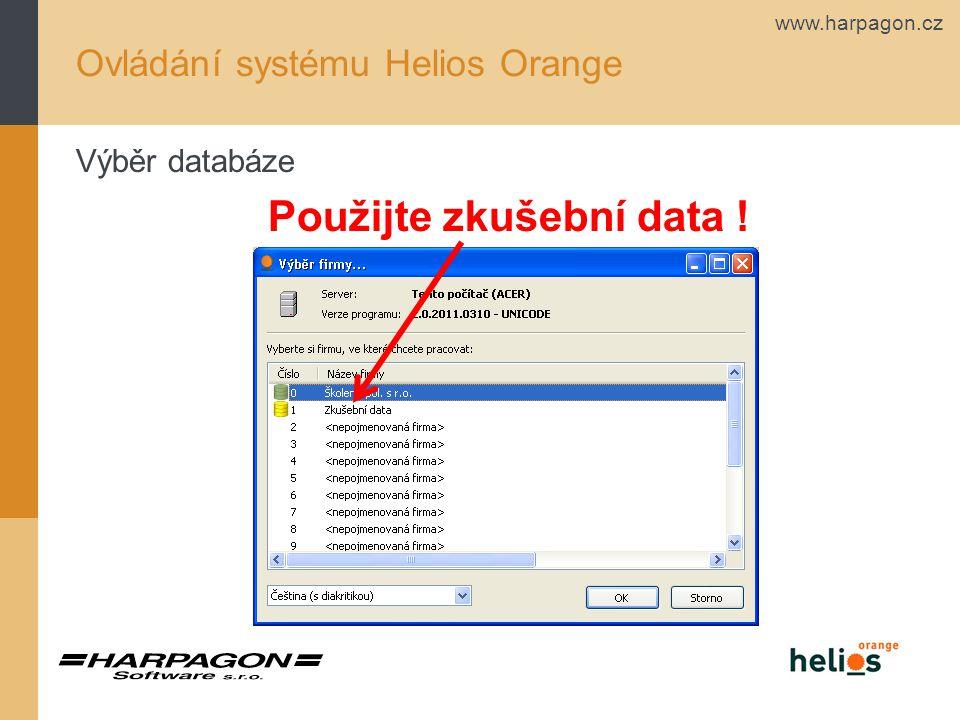 www.harpagon.cz Ovládání systému Helios Orange Výběr databáze Použijte zkušební data !