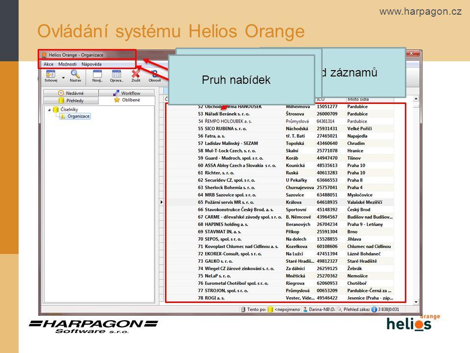www.harpagon.cz Ovládání systému Helios Orange Okno Helios Orange Přehled záznamů Záhlaví okna Pruh nabídek