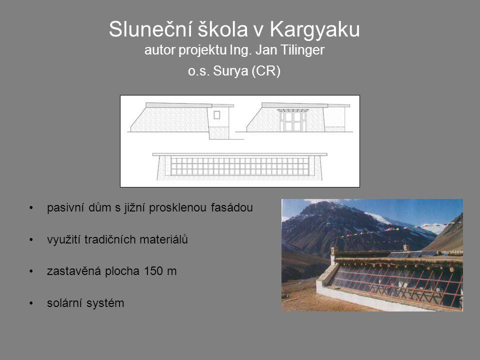 Sluneční škola v Kargyaku autor projektu Ing. Jan Tilinger o.s.
