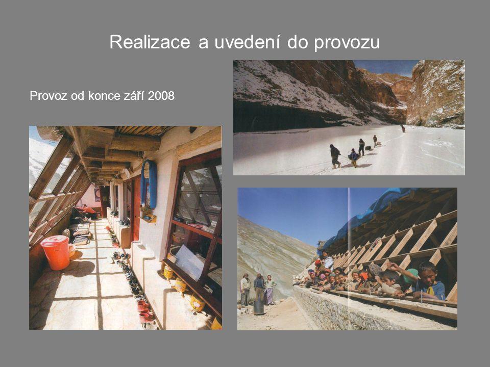Realizace a uvedení do provozu Provoz od konce září 2008