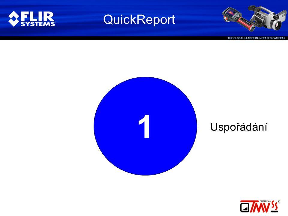 1 QuickReport Uspořádání