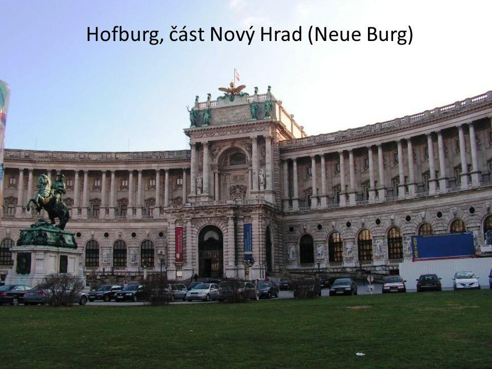 Hofburg, část Nový Hrad (Neue Burg)