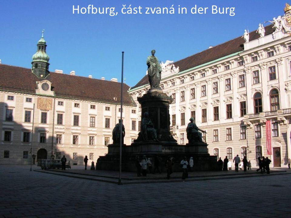 Hofburg, část zvaná in der Burg