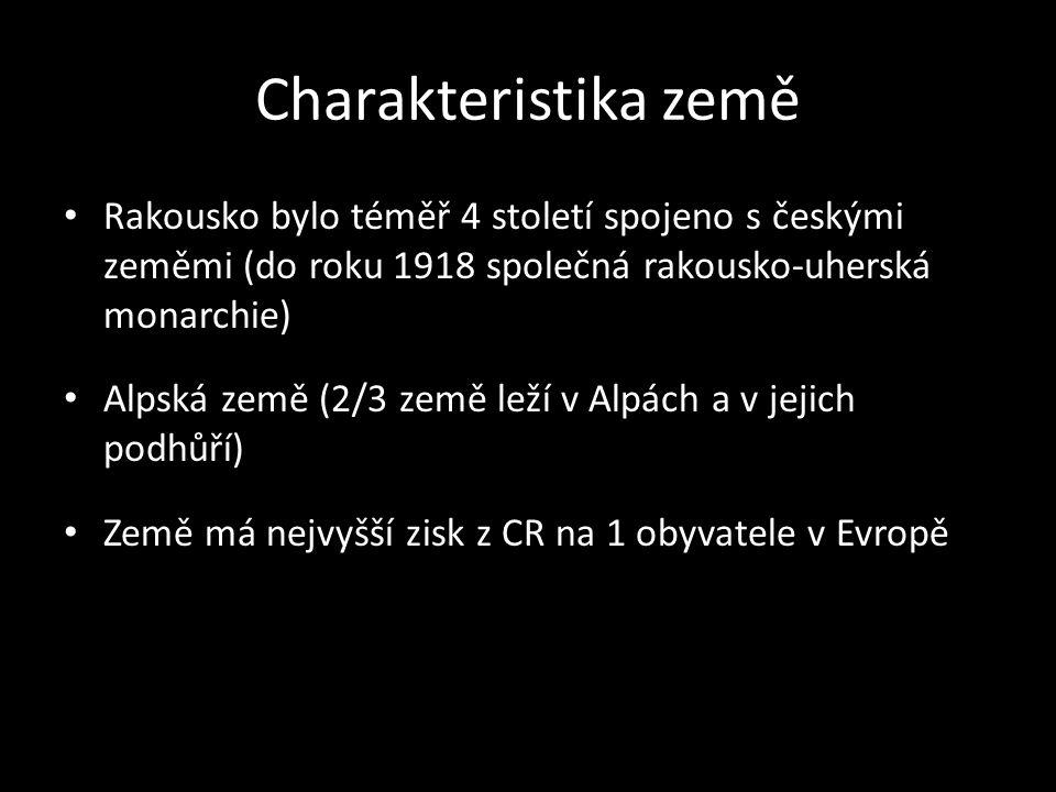 Charakteristika země • Rakousko bylo téměř 4 století spojeno s českými zeměmi (do roku 1918 společná rakousko-uherská monarchie) • Alpská země (2/3 ze