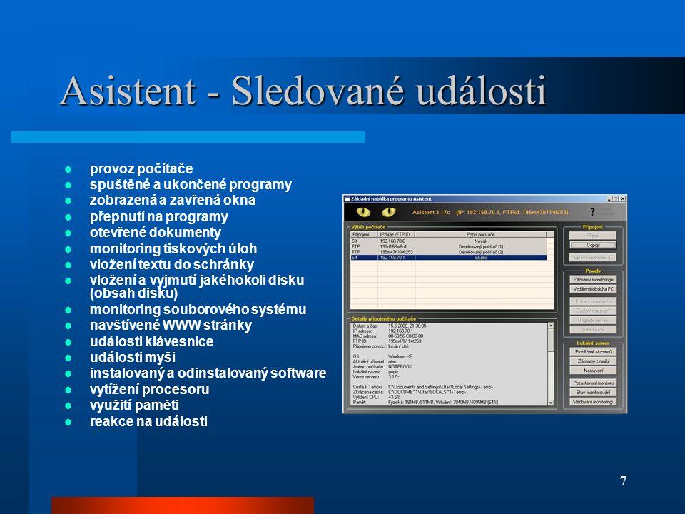 7 Asistent - Sledované události  provoz počítače  spuštěné a ukončené programy  zobrazená a zavřená okna  přepnutí na programy  otevřené dokument