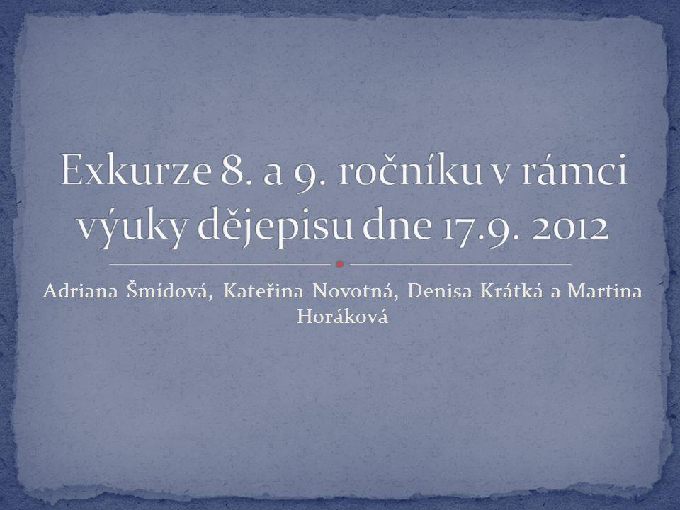 Adriana Šmídová, Kateřina Novotná, Denisa Krátká a Martina Horáková