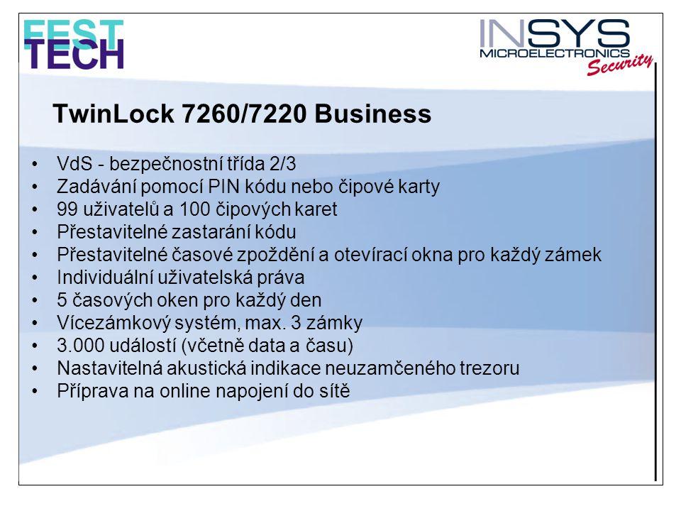 TwinLock 7260/7220 Business •VdS - bezpečnostní třída 2/3 •Zadávání pomocí PIN kódu nebo čipové karty •99 uživatelů a 100 čipových karet •Přestaviteln